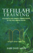 Tefillah Training by Rabbi David Aaron
